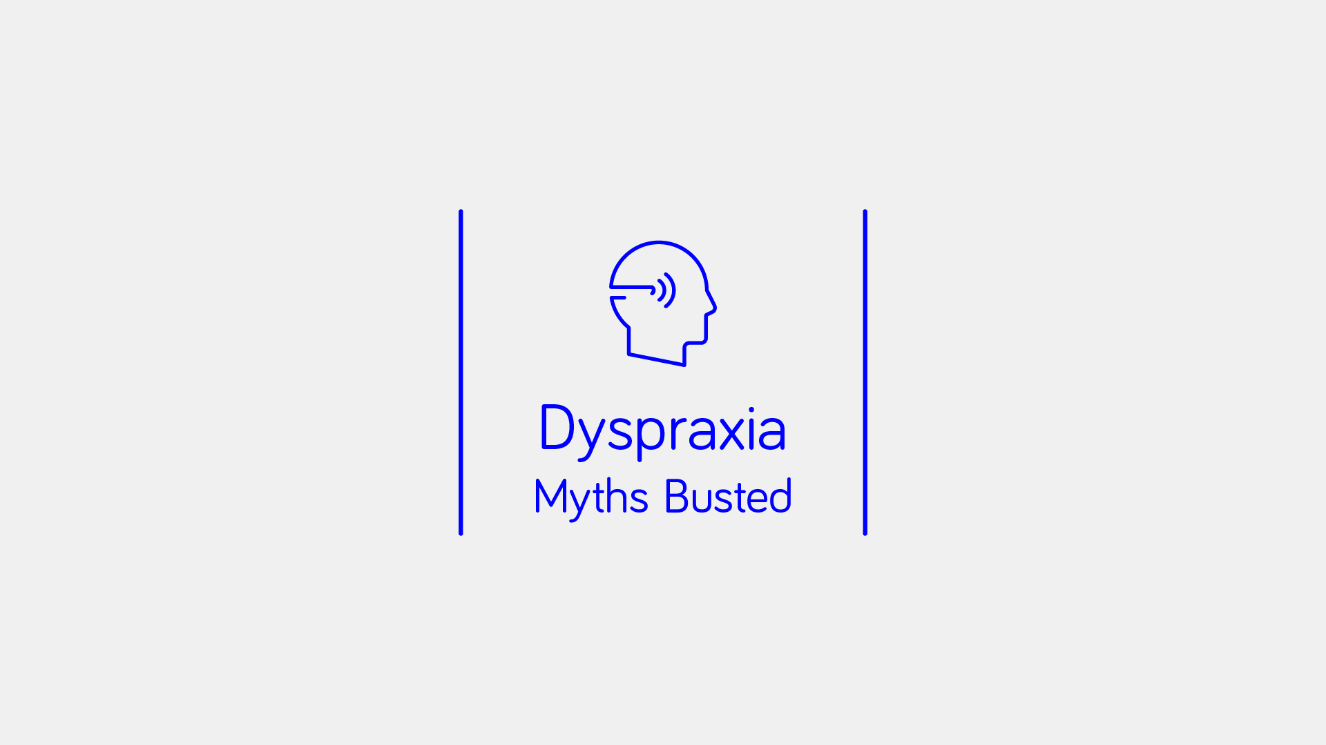 Dyspraxia and Myths